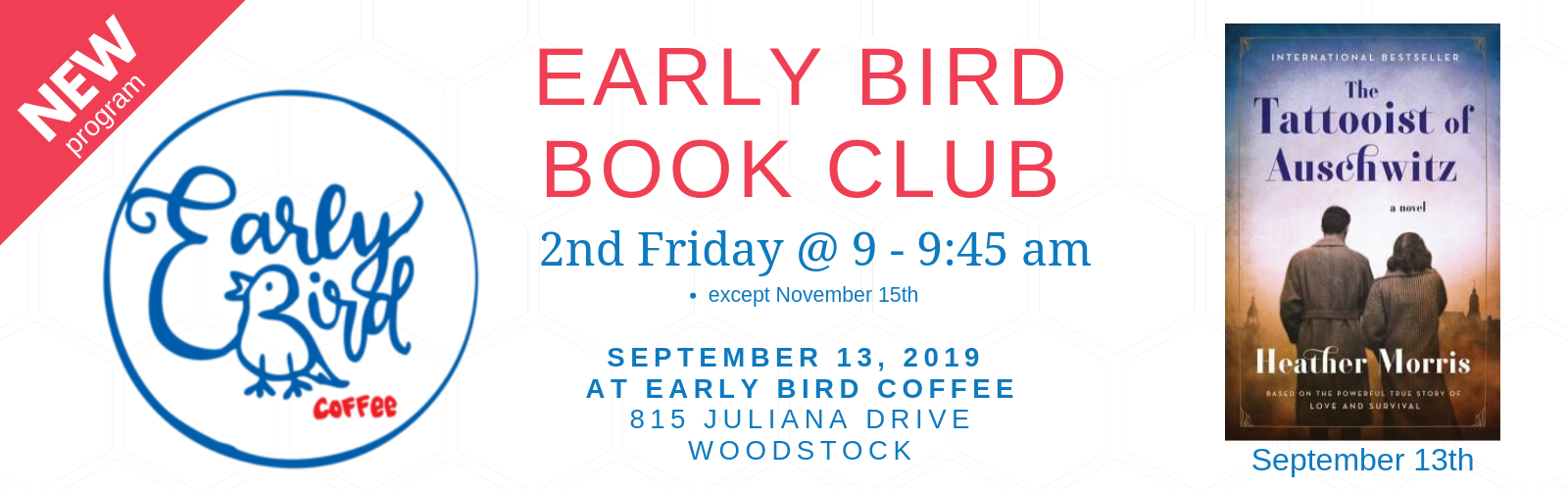 Early Birds Book Club - 2nd Friday of the Month at 9:00 to 9:45 am at Early Bird Coffee, 815 Juliana Drive, Woodstock beginning September 13, 2019