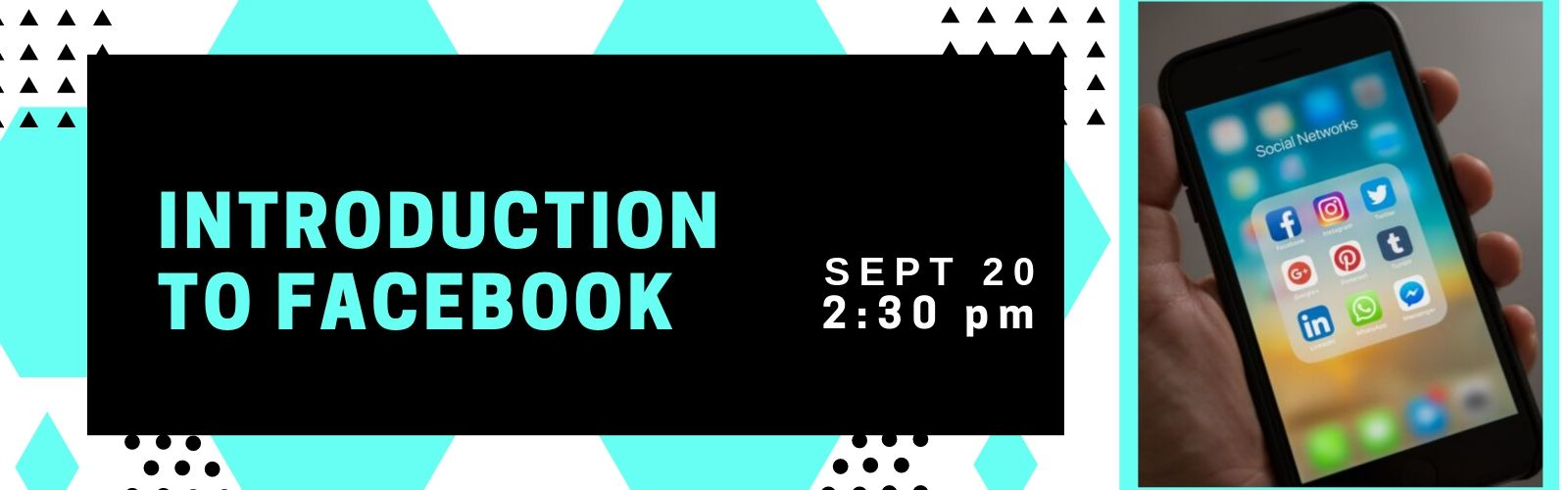 Introduction to Facebook on September 20  at 2:30 pm