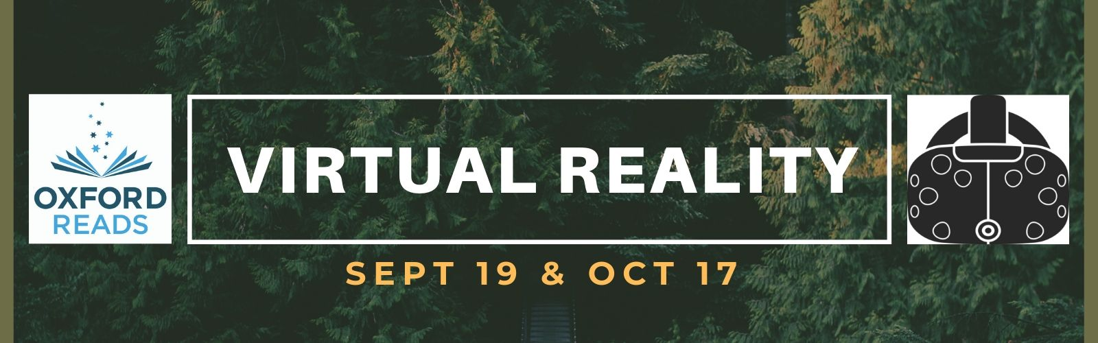 Virtual Reality September 19 and October 17
