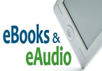 ebooks and eaudio